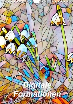 Digitale Formationen (Wandkalender 2019 DIN A4 hoch) von Art-Motiva