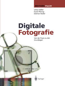 Digitale Fotografie von Häßler,  Ulrike, Pfennig,  Frank, Wüller,  Dietmar