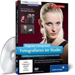 Digitale Fotopraxis: Fotografieren im Studio von Heinrichs,  Alexander