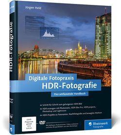 Digitale Fotopraxis HDR-Fotografie von Held,  Jürgen