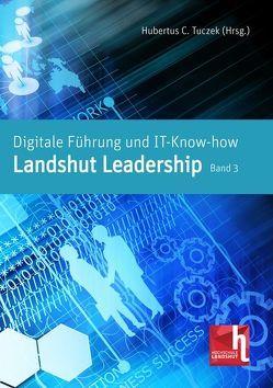 Digitale Führung und IT-Know-how von Tuczek,  Hubertus C.