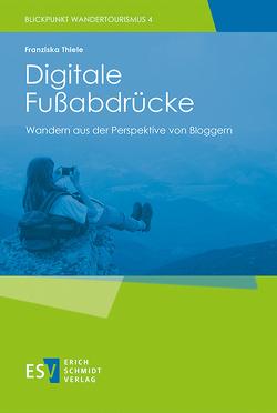 Digitale Fußabdrücke von Thiele,  Franziska