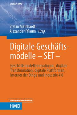 Digitale Geschäftsmodelle von Meinhardt,  Stefan, Pflaum,  Alexander
