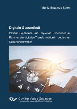 Digitale Gesundheit von Behm,  Moritz Erasmus