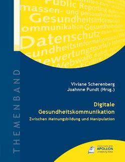 Digitale Gesundheitskommunikation von Lohmann,  Prof. Dr. Heinz, Opaschowski,  Prof. Dr. Horst, Pundt,  Prof. Dr. Johanne, Scherenberg,  Prof. Dr. Viviane