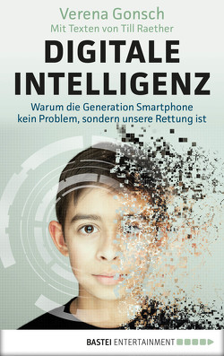 Digitale Intelligenz von Gonsch,  Verena, Raether,  Till