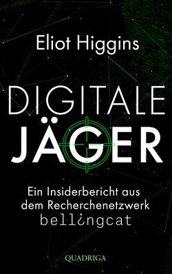 Digitale Jäger von Higgins,  Eliot