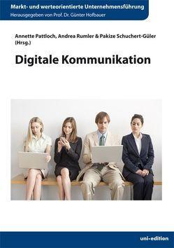 Digitale Kommunikation von Hofbauer,  Günter, Pattloch,  Annette, Rumler,  Andrea, Schuchert-Güler,  Pakize