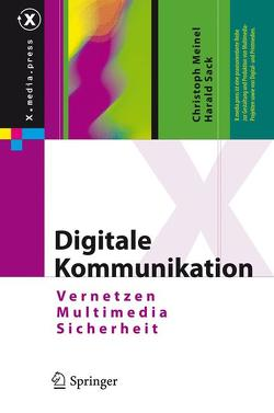 Digitale Kommunikation von Meinel,  Christoph, Sack,  Harald