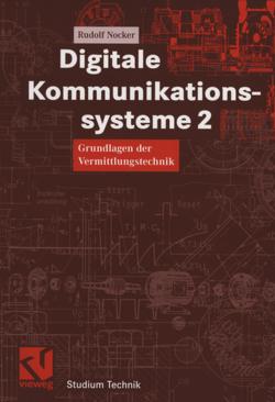 Digitale Kommunikationssysteme 2 von Nocker,  Rudolf