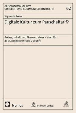 Digitale Kultur zum Pauschaltarif? von Amini,  Seyavash
