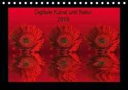 Digitale Kunst und Natur (Tischkalender 2019 DIN A5 quer) von Fornal,  Martina