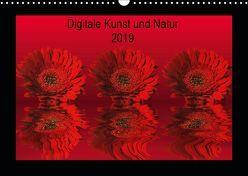 Digitale Kunst und Natur (Wandkalender 2019 DIN A3 quer) von Fornal,  Martina