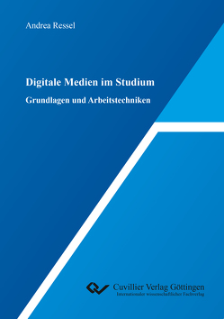 Digitale Medien im Studium von Ressel,  Andrea