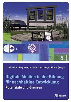 Digitale Medien in der Bildung für nachhaltige Entwicklung von Jahn,  Markus