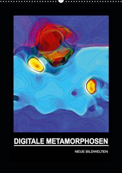 DIGITALE METAMORPHOSEN – NEUE BILDWELTEN (Wandkalender 2019 DIN A2 hoch) von Borgulat,  Michael