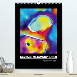 DIGITALE METAMORPHOSEN – NEUE SICHTWEISEN (Premium, hochwertiger DIN A2 Wandkalender 2020, Kunstdruck in Hochglanz) von Borgulat,  Michael