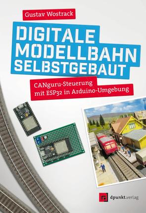 Digitale Modellbahn selbstgebaut von Wostrack,  Gustav