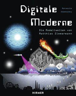 Digitale Moderne von Adamowsky,  Natascha