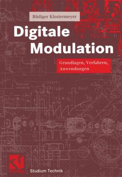 Digitale Modulation von Klostermeyer,  Rüdiger, Mildenberger,  Otto