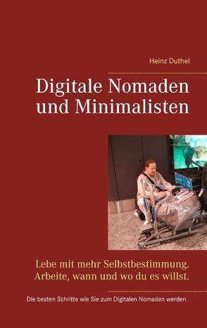 Digitale Nomaden und Minimalisten von Duthel,  Heinz