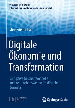 Digitale Ökonomie und Transformation von Friedrichsen,  Mike