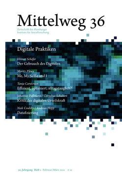 Digitale Praktiken von Carstensen,  Tanja, Couldry,  Nick, Hepp,  Andreas, Paßmann,  Johannes, Plewa,  Moritz, Schäfer,  Hilmar, Schubert,  Cornelius