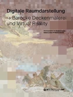 Digitale Raumdarstellung von Burioni,  Matteo, Hoppe,  Stephan, Locher,  Hubert