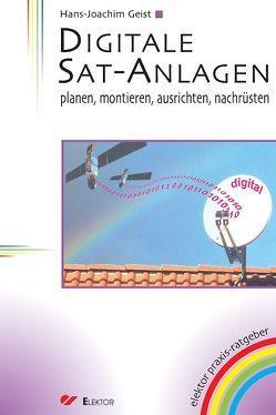 Digitale Sat-Anlagen von Geist,  Hans J