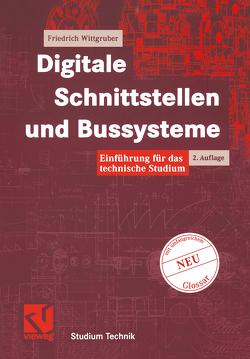 Digitale Schnittstellen und Bussysteme von Wittgruber,  Friedrich
