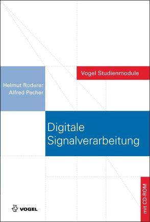 Digitale Signalverarbeitung von Pecher,  Alfred, Roderer,  Helmut