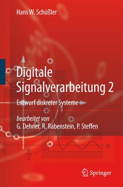 Digitale Signalverarbeitung 2 von Dehner,  G., Rabenstein,  R., Schüssler,  Hans W, Steffen,  P.