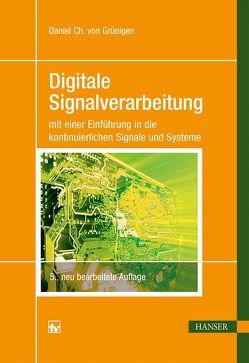 Digitale Signalverarbeitung von Grünigen,  Daniel von