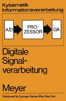 Digitale Signalverarbeitung von Lange,  F.-H., Meyer,  G., Peschel,  M., Wunsch,  G.