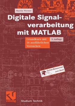 Digitale Signalverarbeitung mit MATLAB von Werner,  Martin