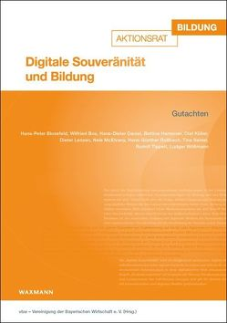 Digitale Souveränität und Bildung von vbw – Vereinigung der Bayerischen Wirtschaft e.V.