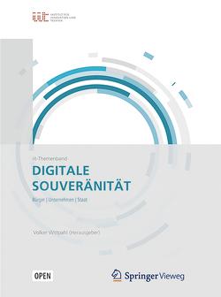 Digitale Souveränität von Wittpahl,  Volker