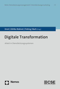 Digitale Transformation von Bach,  Ursula, Ernst,  Gerhard, Finking,  Gerhard, Zühlke-Robinet,  Klaus