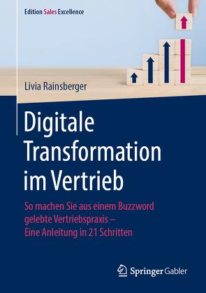 Digitale Transformation im Vertrieb von Rainsberger,  Livia