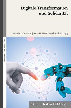 Digitale Transformation und Solidarität von Dabrowski,  Martin, Ehret,  Patricia, Radtke,  Mark