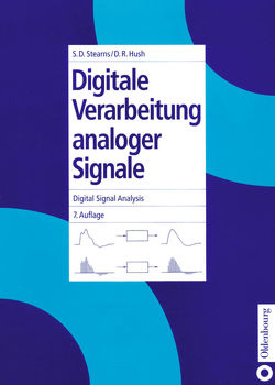 Digitale Verarbeitung analoger Signale / Digital Signal Analysis von Hush,  Don R., Stearns,  Samuel D.