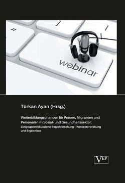 Digitale Weiterbildung für Berufstätige von Ayan,  Türkan