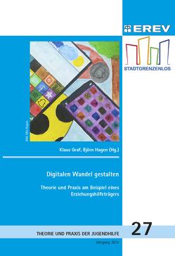 Digitalen Wandel gestalten von Gräf,  Klaus, Hagen,  Björn