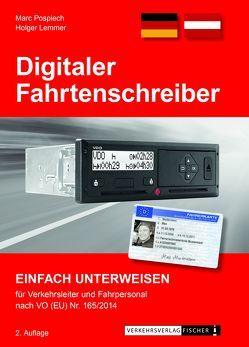 Digitaler Fahrtenschreiber – einfach unterweisen für Verkehrsleiter und Fahrpersonal von Lemmer,  Holger, Pospiech,  Marc