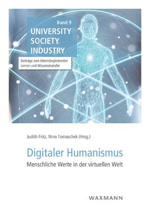 Digitaler Humanismus von Fritz,  Judith, Tomaschek,  Nino
