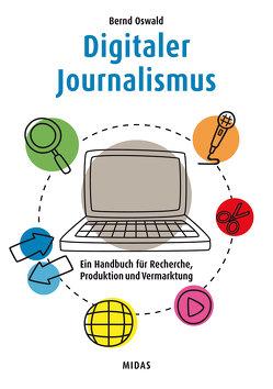 Digitaler Journalismus von Oßwald,  Bernd