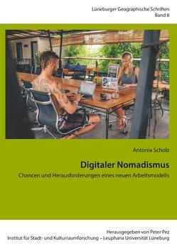 Digitaler Nomadismus von Pez,  Peter, Scholz,  Antonia