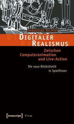 Digitaler Realismus von Richter,  Sebastian