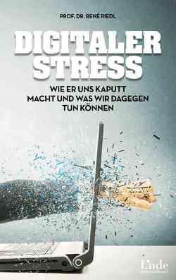 Digitaler Stress von Riedl,  René