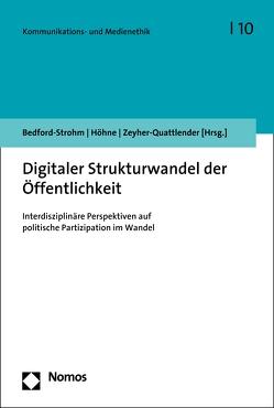 Digitaler Strukturwandel der Öffentlichkeit von Bedford-Strohm,  Jonas, Höhne,  Florian, Zeyher-Quattlender,  Julian